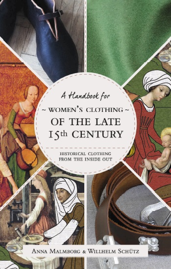 Cover of A Handbook for Women's Clothing of the Late 15th Century (English text)